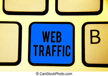 Conceptual hand writing showing Web Traffic. Business photo text Amount of data sent and received by visitors to a website Keyboard blue key Intention computer computing reflection document.