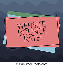 Conceptual hand writing showing Website Bounce Rate. Business photo text Internet marketing term used in web traffic analysis Pile of Rectangular Outlined Different Color Construct Paper.