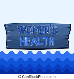 Conceptual hand writing showing Women S Is Health. Business ...