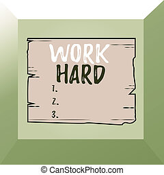 Conceptual hand writing showing Work Hard. Concept meaning Laboring that puts effort into doing and completing tasks Wooden plank slots grooves wood panel colored board lumber