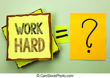 Conceptual hand writing showing Work Hard. Business photo showcasing Struggle Success Effort Ambition Motivation Achievement Action written on Yellow Sticky Note on plain background Ask for.