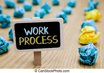 Conceptual hand writing showing Work Process. Business photo text Standard procedures how to handle a particular job rules system poster board with blurry paper lobs laid serially mid yellow lob.