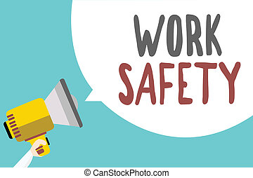 Conceptual hand writing showing Work Safety. Business photo showcasing Policies and control in place according to government standard Man holding megaphone speech bubble message blue background.