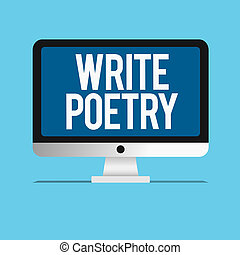 Conceptual hand writing showing Write Poetry. Business photo...
