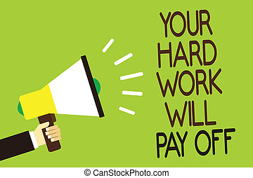 Does hard work pays off essay