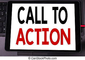 Conceptual hand writing text caption inspiration showing Call To Action. Business concept for Proactive Success Goal written on tablet laptop on the black keyboard background.