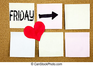 Conceptual hand writing text caption inspiration showing Friday concept for Friday - happy end of the week and Love written on wooden background, reminder background with copy space