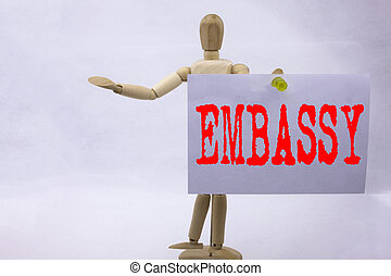 Conceptual hand writing text caption inspiration showing Embassy Business concept for Tourist Visa Application written on sticky note sculpture background with space