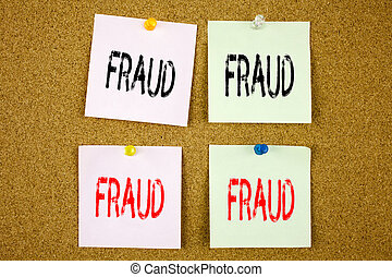 Conceptual hand writing text caption inspiration showing Fraud Business concept for Fraud Crime Business Scam on the colourful Sticky Note close-up