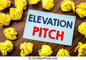 Conceptual hand writing text inspiration showing Elevation Pitch. Business concept for Talking Communication written on sticky note paper on the wooden background with folded yellow paper