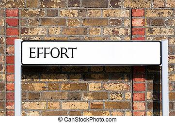 Conceptual image: Maximum effort for maximum results. Success is