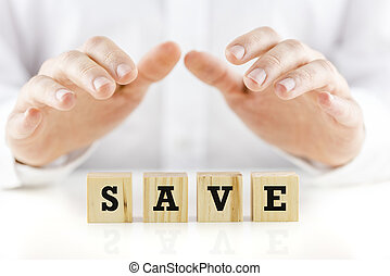 Conceptual image with the word Save