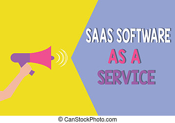 conceptual, letra de mano, actuación, saas, software, como, un, service., empresa / negocio, foto, showcasing, el, uso, de, nube, basado, app, encima, internet