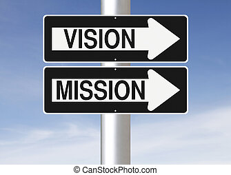 Vision and Mission - Conceptual one way street signs on a ...