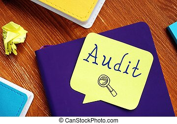 Conceptual photo about Audit with handwritten text.