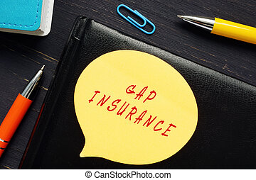 Conceptual photo about GAP INSURANCE with handwritten text.