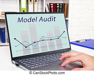 Conceptual photo about Model Audit with handwritten text.