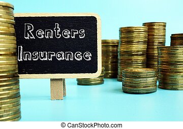 Conceptual photo about Renters Insurance with handwritten text.