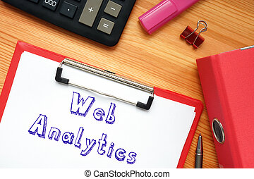 Conceptual photo about Web Analytics with handwritten phrase.
