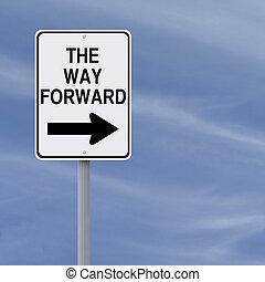 The Way Forward - Conceptual road sign indicating The Way ...