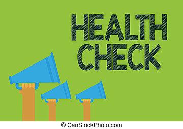conceptueel, hand het schrijven, het tonen, gezondheid, check., zakelijk, foto, tekst, medisch onderzoek, wellness, en, algemeen, staat, inspectie, handen, vasthouden, megaphones, luidsprekers, boodschap, groene, achtergrond.