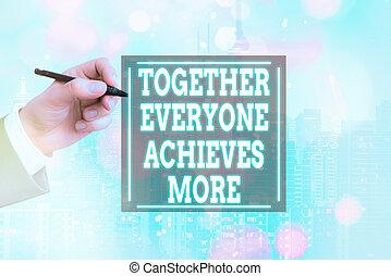 conceptuel, main, coopération, projection, photo, texte, réalise, écriture, everyone, ensemble, business, collaboration, mieux, output., more., résultats