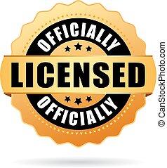 concesso in licenza, officially, sigillo oro