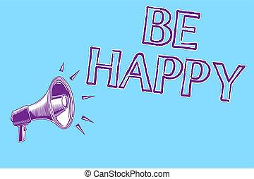 concetto, amore, famiglia, messaggio testo, tuo, altoparlante, happy., scrittura, vivere, megafono, parlante, essere, vita, loud., affari blu, momento, importante, ogni, fondo, parola, ultimo, lavoro