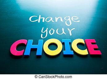 concetto, tuo, cambiamento, scelta