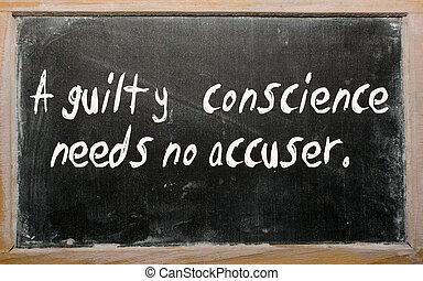"conciencia, necesidades, ""a, no, culpable, accuser"", escrito, pizarra"