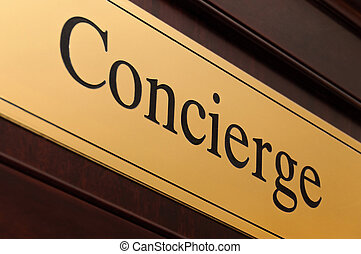 Concierge sign in a luxury hotel