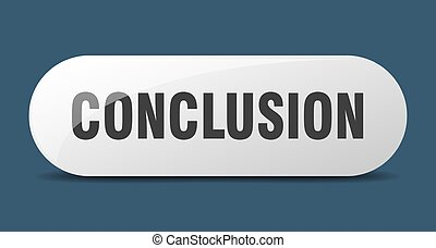 conclusion button. sticker. banner. rounded glass sign