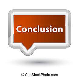 Conclusion prime brown banner button