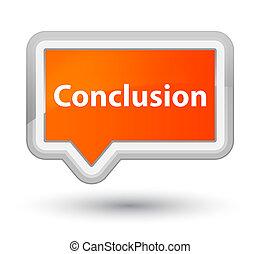 Conclusion prime orange banner button