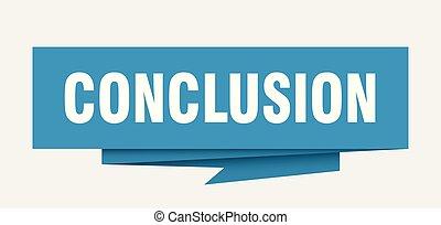 conclusion sign. conclusion paper origami speech bubble. conclusion tag. conclusion banner