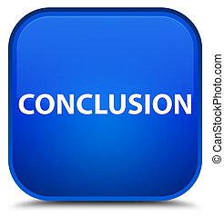 Conclusion special blue square button