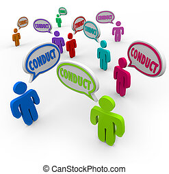 Conduct word in speech bubbles above people, workers or students following in accordance with a set or code of policies or behavior expectations