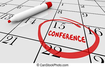 conférence, date, jour, calendrier, entouré, planification, horaire, 3d, illustration