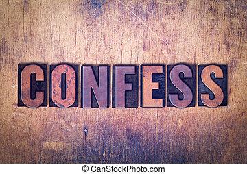 confesar, tema, texto impreso, palabra, en, madera, plano de...