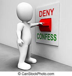 confessando, negar, confesse, ou, interruptor, culpa,...