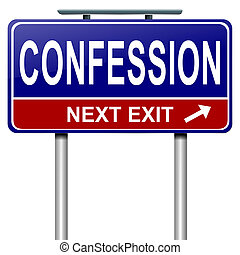 Illustration depicting a roadsign with a confession concept. White background.