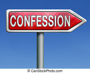 confession plea guilty and confess crime or sins sinning...
