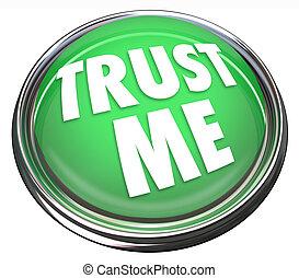 confiança, mim, redondo, verde, botão, honesto, trustworthy,...