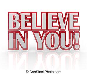 confiança, próprio, você mesmo, palavras, tu, acreditar, 3d