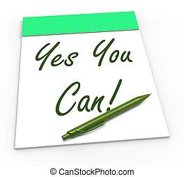 confiança, self-belief, notepad, lata, sim, tu, mostra