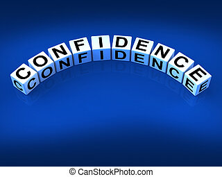 Confidence Dice Mean Believe In Yourself And Certainty -...