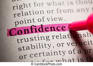 Confidence - Fake Dictionary, definition of the word...