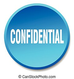 confidential blue round flat isolated push button