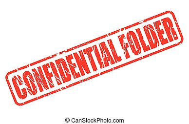 CONFIDENTIAL FOLDER red stamp text
