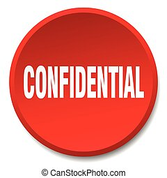 confidential red round flat isolated push button